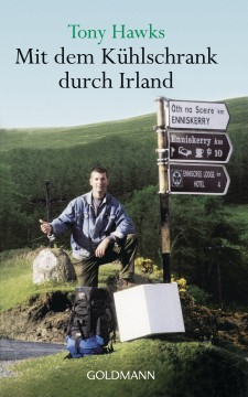 Mit dem Kühlschrank durch Irland, Taschenbuch, 384 Seiten, ISBN: 978-3-442-44641-4, 8,50 Euro.