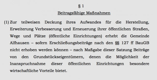 Der § 1 der Beitragssatzung Alfhausen. Nach Meinung so mancher Juristen verletzten die bestehenden Beitragsregelungen den Gleichheitsgrundsatz.